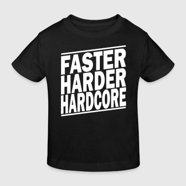 faster harder ii - Kinder Bio-T-Shirt