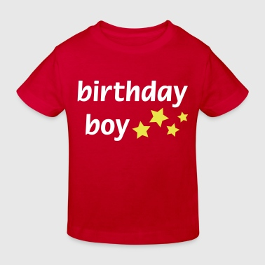Birthday Boy - Kinder Bio-T-Shirt