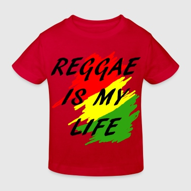reggae is my life - Camiseta ecológica niño