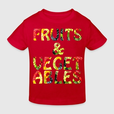 Fruits & Vegetables - Kinder Bio-T-Shirt
