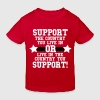 Support Your Country - Kids' Organic T-shirt