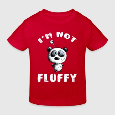 Not Fluffy  - Kinder Bio-T-Shirt