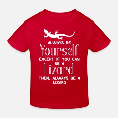 Lézard Lézard - Lézards - Lézards - Lol - Cadeau - T-shirt bio Enfant