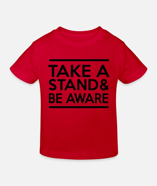 Stand T-Shirts - Take a Stand & Be Aware - Kids' Organic T-Shirt red