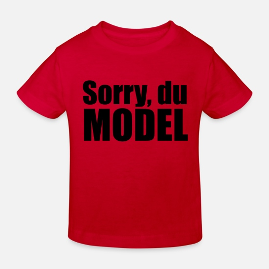Model Babykleidung - Sorry du Model - Kinder Bio T-Shirt Rot