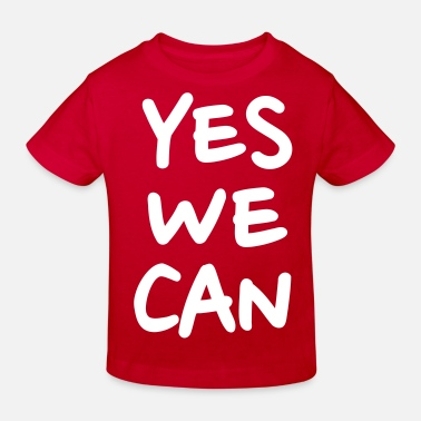 Yes We Can Yes we can - Lasten luomu t-paita