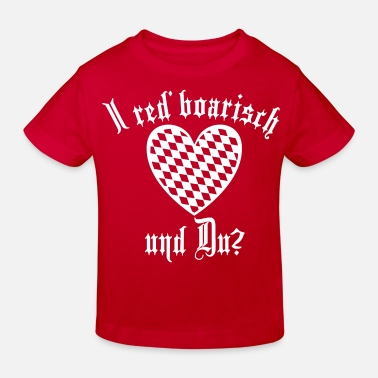 Bavarian I red 'Boarisch and you? / Heart diamond pattern - Kids' Organic T-Shirt