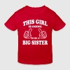 This Girl is going to be a Big Sister - Kids' Organic T-shirt