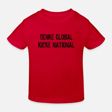 National global national - Kinder Bio T-Shirt