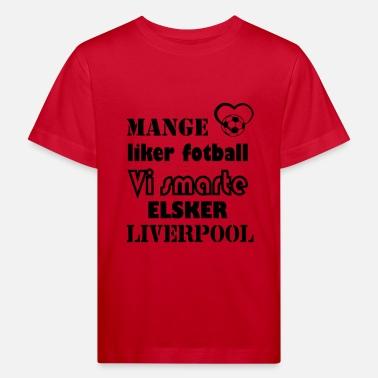 Vi smarte elsker liverpool Premium langermet T skjorte barn