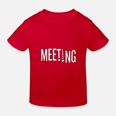 Meeting Meeting - Kinder Bio T-Shirt