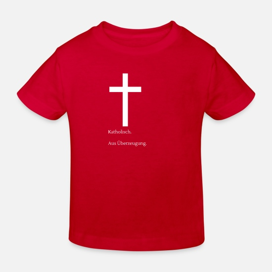 Foi Vêtements Bébé - Catholique. Par conviction. - T-shirt bio Enfant rouge