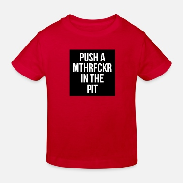 In the PIT - Kinder Bio T-Shirt