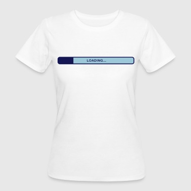 Loading bar - Women's Organic T-shirt