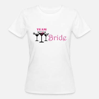 team bride cocktails - Women's Organic T-Shirt