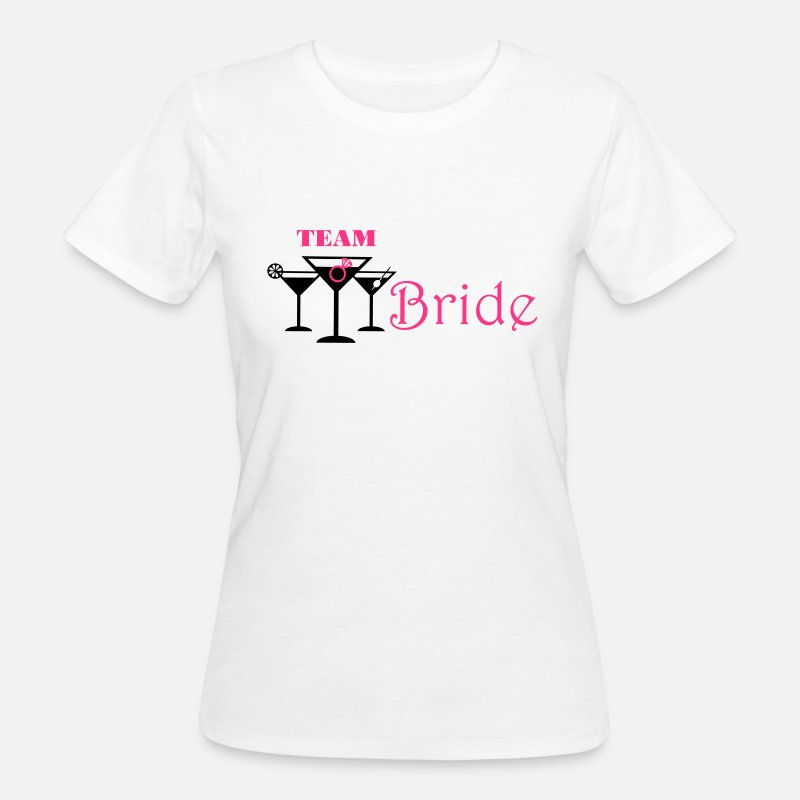 Team T-shirts - team bride cocktails - T-shirt bio Femme blanc