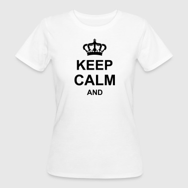 corona_keep_calm_and_g1_k1 - T-shirt ecologica da donna