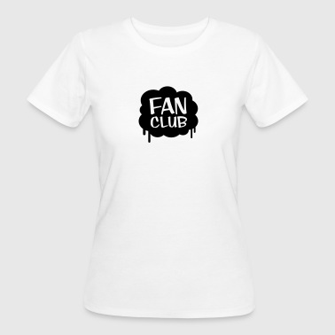 Fan Club - Women's Organic T-shirt