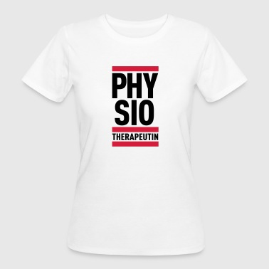 Physiotherapeutin - Frauen Bio-T-Shirt