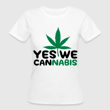 Yes We Cannabis Yes we Cannabis! - Ekologisk T-shirt dam