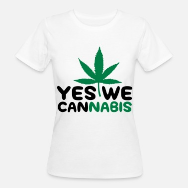 Yes We Cannabis Yes we cannabis! - T-shirt ecologica da donna
