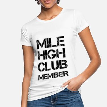 Camicia MEMBER MILE HIGH CLUB - Maglietta ecologica donna