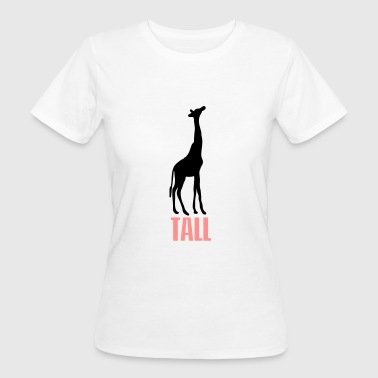 TALL - Women's Organic T-Shirt