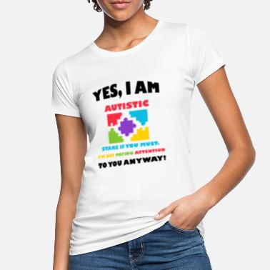 Awareness Autistic Autism Awareness - Women's Organic T-Shirt