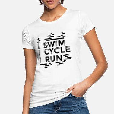 Triathlon Swim Cycle Run Triathlete - Camiseta orgánica mujer