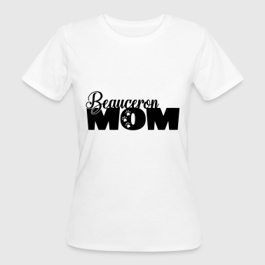 Beauceron Mom - dog mom funny saying - Women's Organic T-shirt