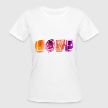 Liebe - Love - Women's Organic T-Shirt