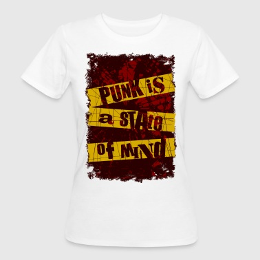 Caos Punk Punk is a state of mind / Punk es un estado mental - Camiseta ecológica mujer
