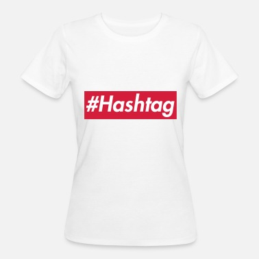Rectangle #Hashtag -Sup reme design, police blanche, boîte rouge - T-shirt bio Femme