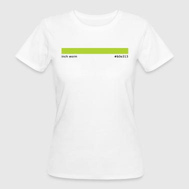 Hex Color HEX SERIES: Inch Worm (#b0e313) - Women's Organic T-Shirt