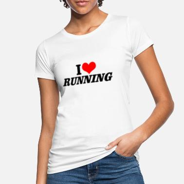 I love Running T-shirt - Women's Organic T-Shirt