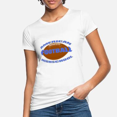 Highschool highschool football - Women's Organic T-Shirt