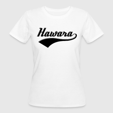Hawara - Austria dialect dialect buddy language - Women's Organic T-Shirt