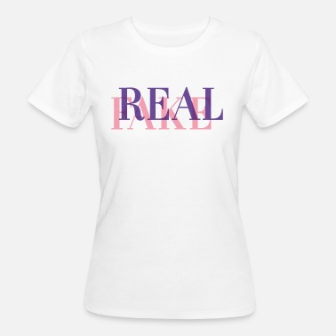 Fake Real REAL or FAKE? - Women's Organic T-Shirt