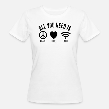 Wifi Peace Love WIFI Internet - Camiseta ecológica mujer