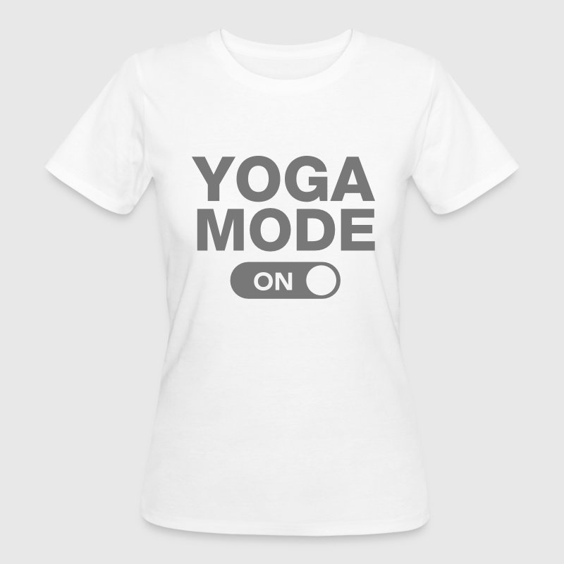 Yoga Mode (On) - Frauen Bio-T-Shirt