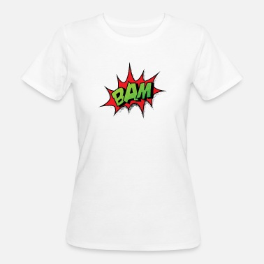The Comic Strip Presents Comic Comicstyle Comic Strip BAM - Women's Organic T-Shirt