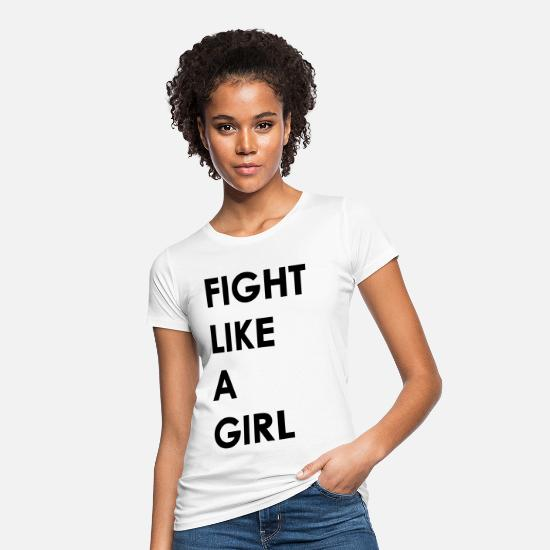 Mantra T-Shirts - fight like a girl - Women's Organic T-Shirt white