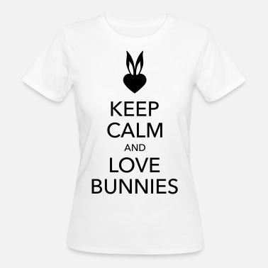 Bunnies keep calm and love bunnies Hasen Liebe Herz   Taschen - Frauen Bio-T-Shirt