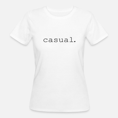 Occasion occasionnel. - T-shirt bio Femme