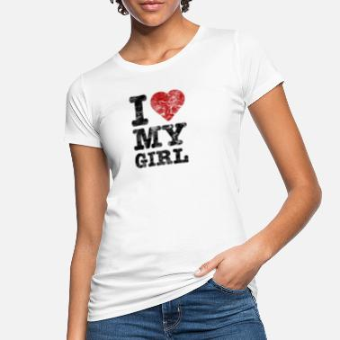I Love I Love my Girl vintage dark - Frauen Bio T-Shirt