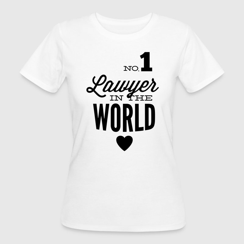 Best lawyer in the world - Women's Organic T-shirt