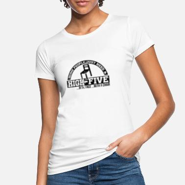 Chair People need a high five in the face with a chair - Women's Organic T-Shirt