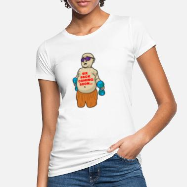 Six Pack Coming Soon SIX PACK COMING SOON Fat wit funny saying - Women's Organic T-Shirt