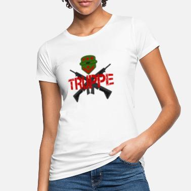 Troops troops - Women's Organic T-Shirt