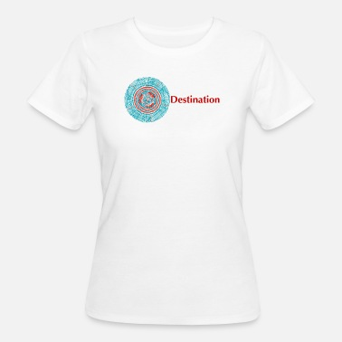 Destination Destination - Women's Organic T-Shirt